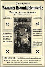SAARAUER BRAUNKOHLENWERKE Preuss. Schlesien Historische Reklame von 1908