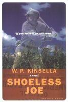 Shoeless Joe by W. P. Kinsella