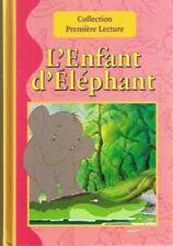 L'enfant D'éléphant * Collection Première Lecture * ed Bookan CP rigide livre