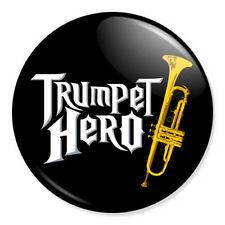 "Trumpet Hero 25mm 1"" Pin Badge Band Brass Gift Cornet Guitar Hero"