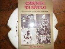 Carnet Di Ballo. BALLI, MASCHERATE E CARNEVALI A TORINO DAL 1860 AL 1899.