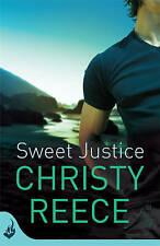 Sweet Justice by Christy Reece (Paperback, 2013)