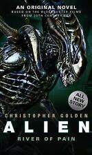 Alien - River of Pain - Book 3 by Christopher Golden (Paperback, 2014)