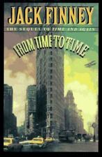 From Time to Time: A Novel/the Sequel to Time and Again - Good - Finney, Jack -