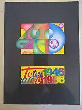 40° ANNIVERSARIO DEL TOTOCALCIO - 1946 1986 - CONI