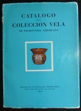 1964 Catalogo de la Coleccion Vela (Prehistoria Americana) Bolivia Inca