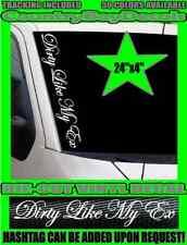 DIRTY LIKE MY EX Vertical Windshield VINYL DECAL Sticker MUD Dirt Diesel Truck