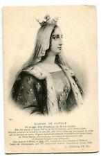 CPA Personnage Célèbre Blanche de Castille
