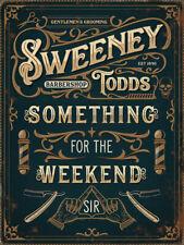 Sweeny Todds Barbershop Something For Weekend Sir Small Metal/Steel Wall Sign