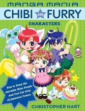 Manga Mania Chibi and Furry Characters : How to Draw the Adorable...