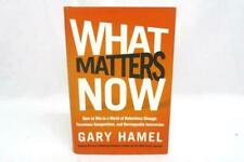 """""""What Matters Now"""" by Gary Hamel Hardcover 1st Edition Jossey-Bass  2012"""