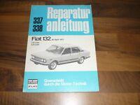 FIAT 132 1600 2000 04/1977- Motor Getriebe Fahrwerk Elektrik WERKSTATT HANDBUCH