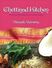 NEW Chettinad Kitchen: Food and Flavours from South India by Alamelu Vairavan