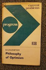 B.G. Kuznetsov Philosophy of Optimism Progress Current Problems