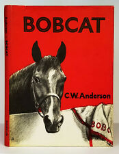 C.W. Anderson BOBCAT 1st Edition Children's Horse Story 1949 RARE Illustrated