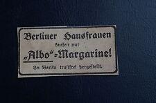 Berliner Hausfrauen kaufen nur Albo Margarine, Quelle: Fridericus Januar 1932.