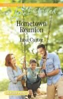 Hometown Reunion (Love Inspired) - Mass Market Paperback By Carter, Lisa - GOOD