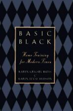 Basic Black: Home Training for Modern Times *LOW PRICE* FREE SHIPPING