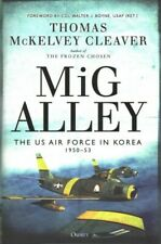 MiG Alley : The Us Air Force in Korea, 1950-53, Hardcover by Cleaver, Thomas .