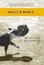 Wally's World: Life with Wally the Wonder Dog