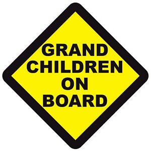 GRAND CHILDREN ON BOARD WARNING SAFETY SIGN Sticker Vinyl Decal for cars windows
