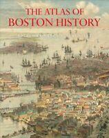 Atlas of Boston History, Hardcover by Seasholes, Nancy S. (EDT), Brand New, F...