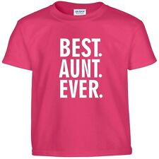 Best AUNT Ever Funny Mothers Day Birthday Christmas Mom Auntie Gift Tee T Shirt