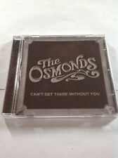 The Osmonds - I Can't Get There Without You (2012)