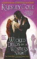 Wicked Deeds on a Winter's Night (Immortals After Dark, Book 3) By Kresley Cole