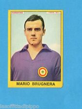 PANINI CALCIATORI 1966/67 - Figurina- BRUGNERA - FIORENTINA -NEW
