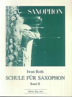 Iwan Roth~ Schule für Saxophon  Band 2
