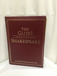The Globe Illustrated Shakespeare. The Complete Works, Annotated 1993 Good HB