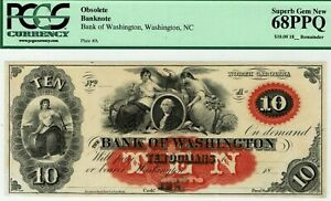 $10 Bank of Washington, North Carolina.  PCGS 68 PPQ Superb GEM Uncirculated.
