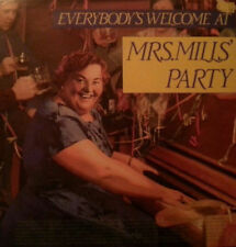 Mrs. Mills – Everybody's Welcome At Mrs. Mills' Party
