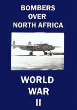 Bombers Over North Africa B-17 B-24 B-25 B-26 WWII DVD