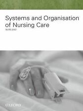 Systems And Organisation Of Nursing Care. Oxford NURS 3032