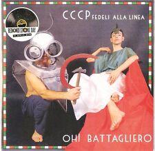 """CCCP FEDELI ALLA LINEA """"OH! BATTAGLIERO""""  7' reissue RSD sealed"""