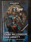 Lord of the Dark Millennium Hardback WH40K