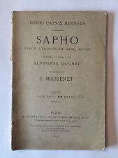 SAPHO 1897 PIECE LYRIQUE EN 5 ACTES CAIN BERNEDE DAUDET MASSENET THEATRE