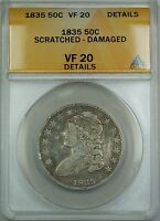 1835 Capped Bust Silver Half Dollar Coin ANACS VF-20 Details Scratched Damaged
