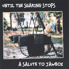 Until the Shaking Stops: A Salute to Jawbox CD 2004 Mint Various Two Sheds CHEAP