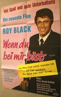 A1 Filmplakat,WENN DU BEI MIR BIST,ROY BLACK