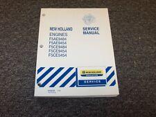 New Holland F5Ae9484 F5Ae9454 F5Ce9484 Engine Shop Service Repair Manual