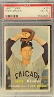 1957 Topps #352 - Ellis Kinder - PSA 6 (EX-MT) - Set Break - Chicago White Sox