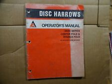 Allis Chalmers 2600 Series Disc Harrow Center Double Fold Operators Manual 778