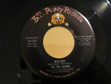 THE DEL SATINS Relief / The Throwaway Song B.T. PUPPY 45-514 NM/NM-