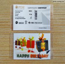 Goldbarren 0,10 Gramm PIM - Happy Birthday (Gold Barren Geburtstag Geschenk) NEU