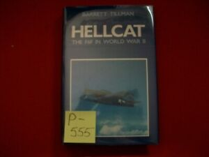 HELLCAT-THE GRUMMAN F6F IN WORLD WAR II-AIR SUPREMACY IN THE PACIFIC BY TILLMAN