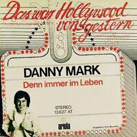 "7"" DANNY MARK Das war Hollywood von gestern CV WATERLOO & ROBINSON ARIOLA 1974"