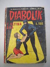 """DIABOLIK ORIGINALE ANNO V N. 14 """"L'ultima ora"""", 1966 LEGGI BENE!"""